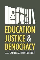 Education, Justice, and Democracy