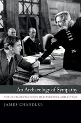 An Archaeology of SympathyThe Sentimental Mode in Literature and Cinema