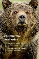 Large Carnivore Conservation: Integrating Science and Policy in the North American West