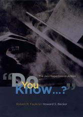 """Do You Know …?""The Jazz Repertoire in Action"