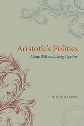 Aristotle's PoliticsLiving Well and Living Together