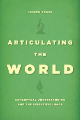 Articulating the WorldConceptual Understanding and the Scientific Image